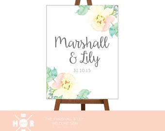 Printable - The 'Marshall & Lily' Wedding Welcome Sign | Watercolor | Floral