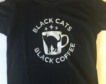 Black Cats and Black Coffee screenprinted graphic tee