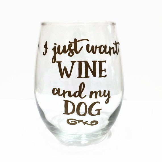 Dog wine glass cute dog saying wine glass funny by for Cute quotes for wine glasses