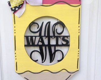 Pencil door hanger, pencil monogram door hanger, teacher gift, teacher appreciation gift, school door hanger
