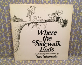 Where the Sidewalk Ends - Read, Sung, and shouted by Shel Silverstein Poetry Kids Rare Vinyl Record Album LP