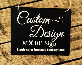 Make your own custom porch sign, Custom made no soliciting sign, Design your own welcome sign 8 inch X 10 inch black hanging sign