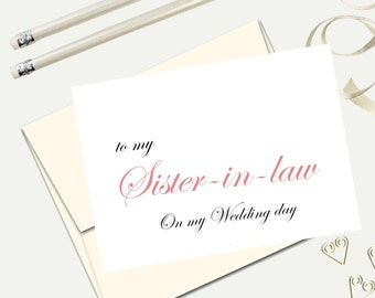 To my sister in law on my wedding day, wedding card to sister in law, wedding thank you card, wedding party cards,  Free Shipping