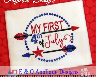 My First 4th of July Embroidery Design - 4th of July Embroidery Design - Patriotic Embroidery - July 4th - Arrow Embroidery Design - Star