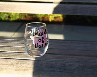 Maid of Honor wine glass, will you be my bridesmaid glass, will you be my maid of honor wine glass, personalized wine glass, stemless glass