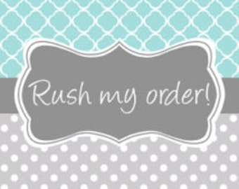 Rush my order! Need your order faster?!?
