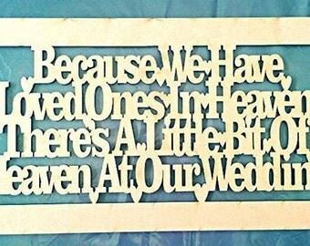 Loved ones in Heaven / wedding plaque