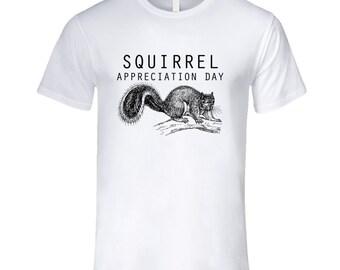 Squirrel Appreiciation Day Fun Celebration T Shirt
