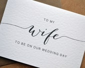 Wedding Greetings Card  To my Wife  Husband to be on our wedding day Card with C6 Kraft Envelope  Calligraphy Black and White