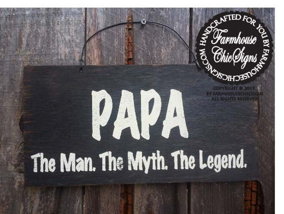 papa sign, the man the myth the legend, gift for papa, Christmas gift for papa, papa wall decor, papa signs, papas