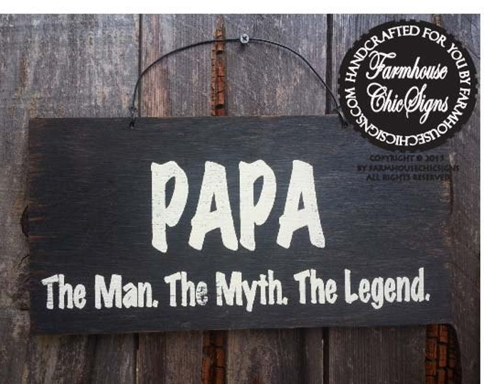 fathers day gift, fathers day, grandfather gift, papa gift, papa sign, Papa The Man The Myth The Legend