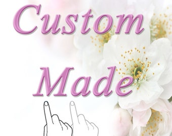 Custom Made Additional Cost