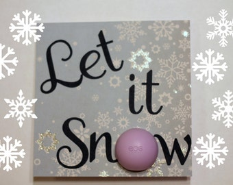 EOS Lip Balm Card • Let it Snow Card • Teacher Gift • Small Christmas Gift • Handmade Christmas Card • Stocking Stuffer • Stocking Card