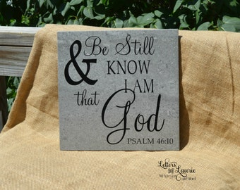 Be Still and know that I am God, Friendship Gift, Girlfriend Gift, Gift of Faith, Inspirational Gift