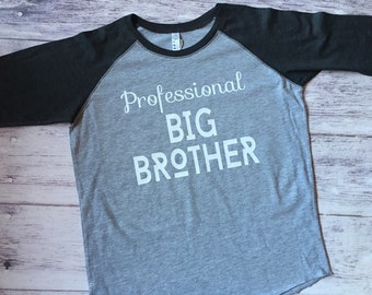 Professional Big Brother, Big Brother shirt, pregnancy announcement shirt, soon to be big brother shirt, big brother tee, big bro shirt