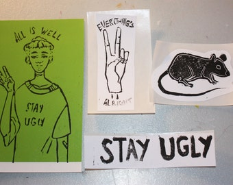 All is well / everything's alright peace sign / rat / stay ugly stickers