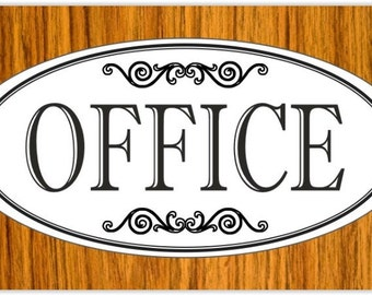 "3.75"" x 7.75"" Engraved Elegant ""OFFICE"" Plastic Door / Wall Sign - FREE SHIPPING"