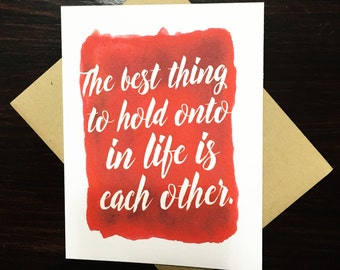 Hold Onto Each Other | Love Card | Wedding Card | Valentine | Anniversary