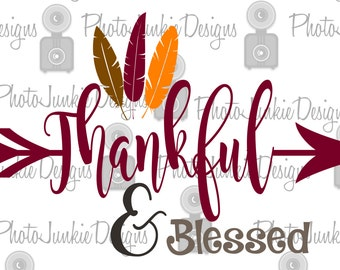 Thankful and Blessed  SVG PNG DXF digtal Files Cutting File