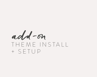 wordpress theme add on - theme installation + setup
