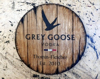 Grey Goose Personalized vodka barrel top | Hand Painted liquor artwork and your message on a distressed wood sign | Rustic wall decor