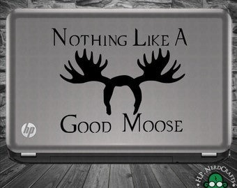 Nothing Like a Good Moose SPN Decal