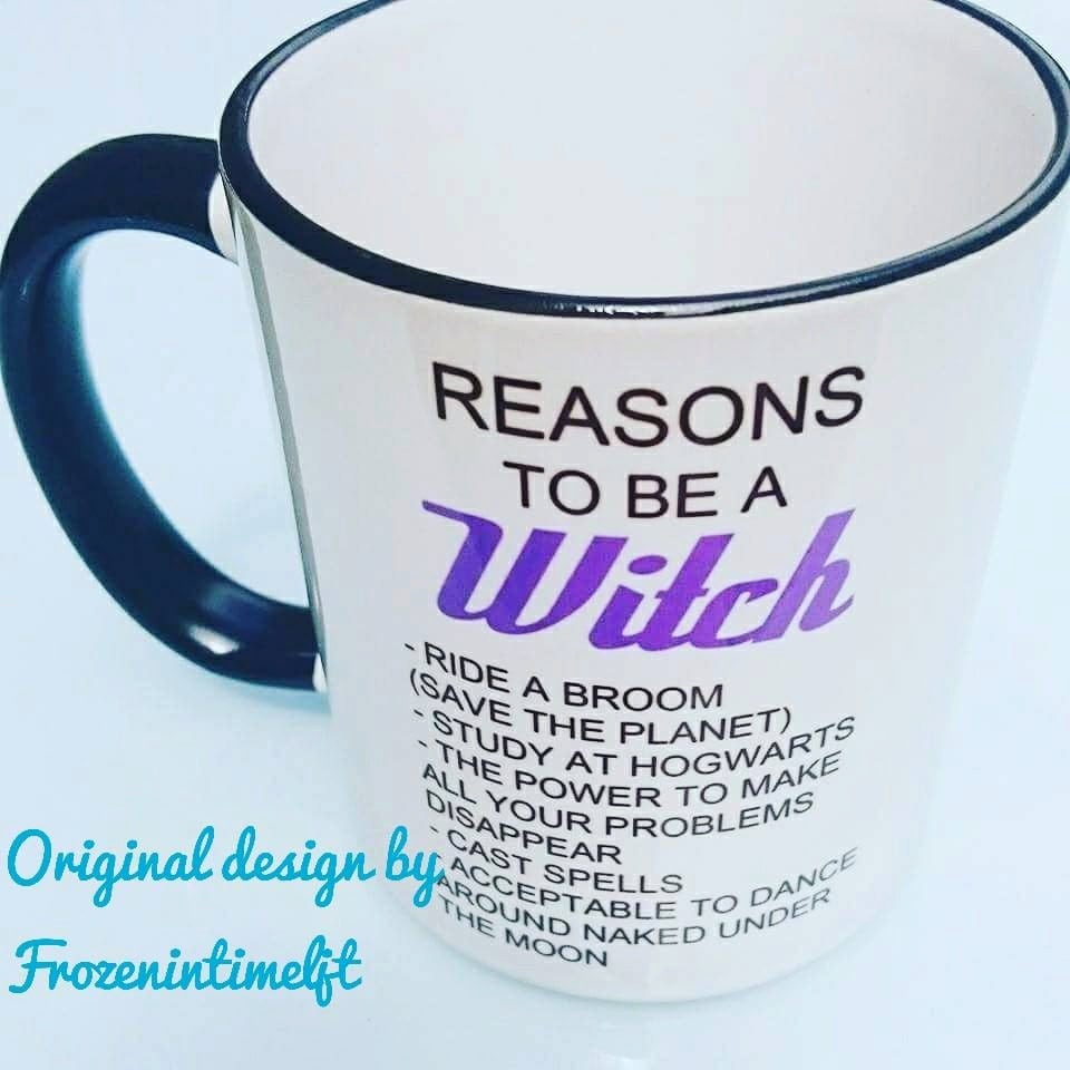 Reasons To Be A Witch Mug Hogwarts By Frozenintimegifts On