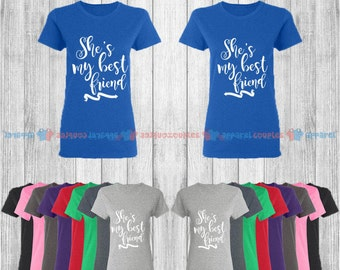 She is My Best Friend - Best Friend Forever Matching T-Shirts - BFF Tees