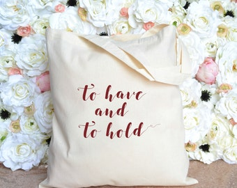 To Have and To Hold Destination Wedding Totes
