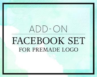 Matching Facebook Set to your Premade Logo