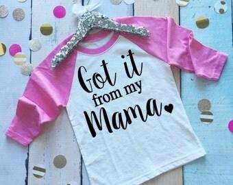 Girl's Baseball Shirt. Got It From My Mama Shirt. Youth Girl's Baseball Shirt. Girl's Mother's Day Shirt. Cute Girl's Shirt. Girl's Tee.