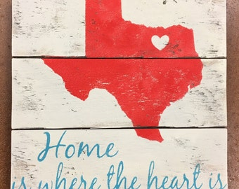 Home is where the heart is texas housewarming gift state gift any state home sign going away gift home sign decor home state sign hometown
