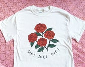 Daisies Die Die Die Inspired T-Shirt - Unisex Sizes