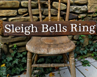 "Rustic, Hand-painted, Wooden ""Sleigh Bells Ring"" Christmas Sign"