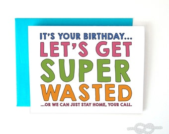 Funny Birthday Card, Funny Greeting Card, Birthday Card, Greeting Card, Birthday Cards, Funny Cards, Drunk Card, Greeting Cards
