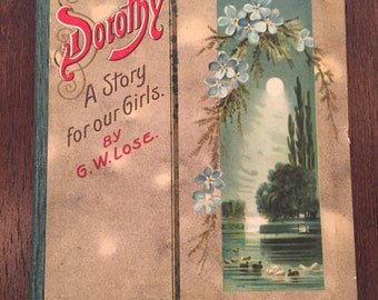 Dorothy: A Story for our Girls, vintage book