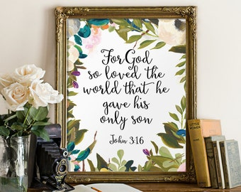 Nursery bible verse, Printable scripture, John 3:16, Bible verse, Inspirational quote, Scripture art, For God so loved the world BD-641