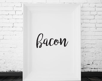 SALE 70% OFF funny typography wall art, funny wall art, funny wall decor, typography wall art, typography wall decor, typography art, bacon