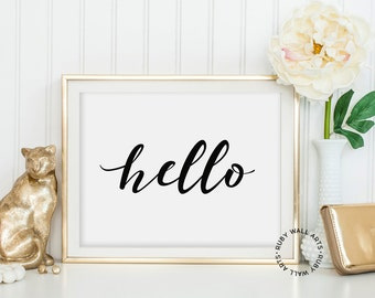 Hello, Black and White, Home, Welcome, Art Print, Wall Quote, Inspirational, Instant Download, Home Decor, Words
