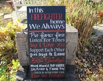 Firefighter Home Hand Painted Wood Sign