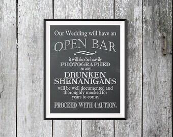 Printable Wedding Sign, Chalkboard Open Bar Sign, Drunken Shenanigans Sign, Instant Download Wedding, Funny Wedding Sign, Our Wedding Print
