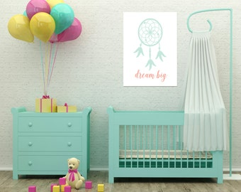 Dream Big Wall Art, Dreamcatcher Print, Mint and Coral Print, Mint and Coral, Nursery Printable, Nursery Artwork, Mint Decor, Pink Decor