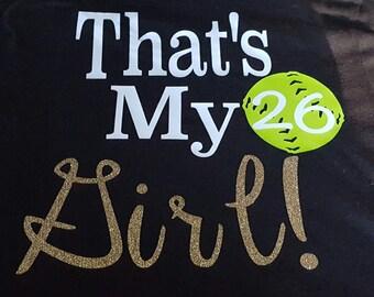 That's  my girl Softball shirt!!!!