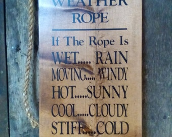 Redneck Weather Rope; Large; Primitive; Hand Painted; Hanging Sign