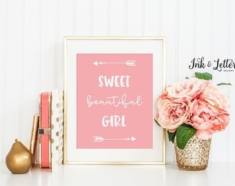 Girl Nursery Art - Sweet Beautiful Girl - Pink Nursery Decor - Blush Nursery - Inspirational Print - Instant Download - Digital Print - 8x10