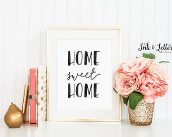 Home Sweet Home Print - Home Sweet Home Sign - Typography Print - Wall Decor - Home Decor - Instant Download Printable - 8x10