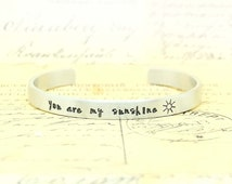 You are my Sunshine - Gift for Niece, Gift idea, Christmas gift, Inspirational gift, Handstamped Cuff Bracelet, Personalized cuff bracelet.