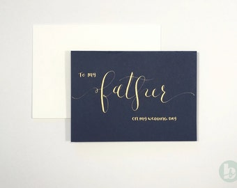 Father Wedding Day Card - navy with gold calligraphy   Wedding Card   Father Card   Hand Lettered Card