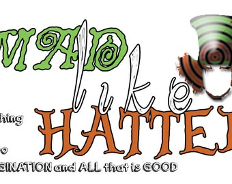 Mad Like Hatter
