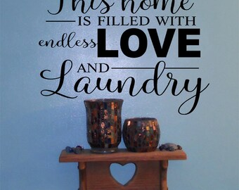 Laundry Room Vinyl Wall Decal • Endless Love Laughter Laundry • Vinyl Wall Lettering • Laundry Room Home Decor • Laundry Room Decal